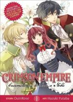 Crimson Empire Vol 1: Circumstances to Serve a Noble - QuinRose, Hazuki Futaba