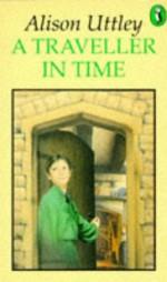 A Traveller In Time - Alison Uttley