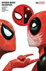 Spider-Man/Deadpool (2016-) #6 - Scott Aukerman, Reilly Brown, Mike Del Mundo