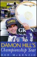 Damon Hill's Championship Year - Bob McKenzie