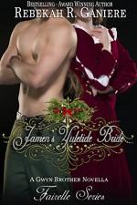 Jamen's Yuletide Bride: A Gwyn Brothers Novella (Fairelle Book 4) - Rebekah R. Ganiere