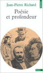 Poésie et profondeur - Jean-Pierre Richard