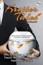 Kritter Tales Anthology: R&P Taurus Imprint - Ann Anderson, Jenna Hale, Tracey Michael, Lor Rose, Amanda C. Stone, Tan-ni Fan