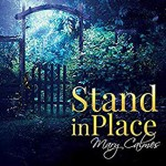 Stand In Place - Mary Calmes, Greg Boudreaux