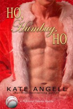 Ho, Humbug, Ho - Kate Angell