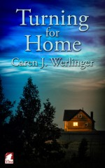 Turning for Home - Caren J. Werlinger