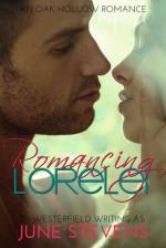 Romancing Lorelei - June Stevens, DJ Westerfield