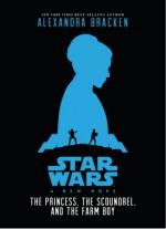 A New Hope: The Princess, the Scoundrel, and the Farm Boy - Alexandra Bracken, Iain Mccaig