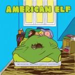 American Elf: The Collected Sketchbook Diaries, Vol. 4 - James Kochalka