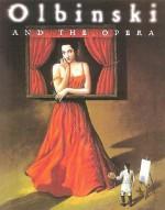 Olbinski and the Opera - Agata Passent, Rafał Olbiński