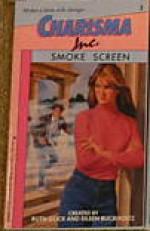 Smoke Screen - Ruth Glick, Eileen Buckholtz