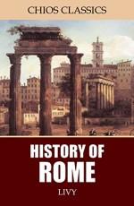 History of Rome - Livy, Rev. Canon Roberts