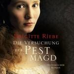 Die Versuchung der Pestmagd (Die Pestmagd 2) - Brigitte Riebe, Günter Merlau, RADIOROPA Hörbuch