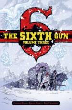 The Sixth Gun Deluxe Edition Volume 3 Hardcover (Sixth Gun DLX Hc) - Cullen Bunn, Brian Hurtt, Brian Hurtt