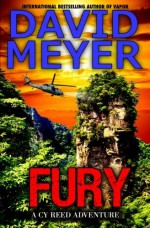 Fury (Cy Reed Adventures) (Volume 5) - David Meyer