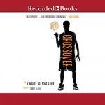 The Crossover - Kwame Alexander, Corey Allen