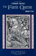 The Faerie Queene: Book One - Edmund Spenser, Andrew Hadfield, Dorothy Stephens, Erik Irving Gray, Abraham Dylan Stoll