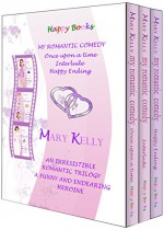 My Romantic Comedy: Once Upon a Time - Interlude - Happy Ending (Books 1-3) - Mary Kelly, 7 Seasons, Nadija
