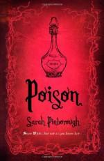 Poison - Sarah Pinborough, Les Edwards