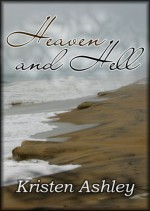 Heaven and Hell - Kristen Ashley