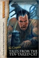 The Complete Tales from the Ten-Tailed Cat - Marc Gascoigne, Christian Dunn