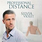 Professional Distance - Silvia Violet, Greg Boudreaux