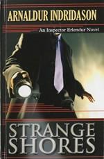 Strange Shores (An Inspector Erlendur Novel) - Arnaldur Indridason