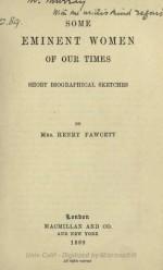 Some Eminent Women of Our Times - Millicent Garrett Fawcett