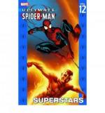 Ultimate Spider-Man, Vol. 12: Superstars - Brian Michael Bendis, Mark Bagley
