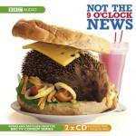 Not the Nine O'Clock News - BBC Audiobooks, Rowan Atkinson, Griff Rhys Jones, Mel Smith, Pamela Stephenson