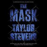 The Mask: Vanessa Michael Munroe, Book 5 - Taylor Stevens, Hillary Huber, Random House Audio