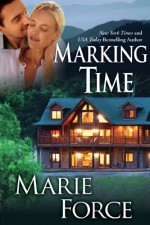 Marking Time - Marie Force