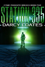 Station 335: Cymic Parasite Breach Book Five - Darcy Coates