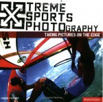 Xtreme Sports Photography: Taking Pictures On The Edge - Simon Fraser
