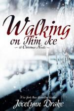 Walking on Thin Ice - Jocelynn Drake