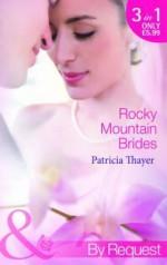 Rocky Mountain Brides - Patricia Thayer