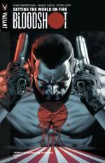 Bloodshot Vol. 1: Setting the World on Fire - Duane Swierczynski