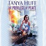 The Privilege Of Peace - Tanya Huff, Marguerite Gavin