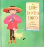 The Little Golden Lamb - Ellin Greene, Rosanne Litzinger (Illustrator)