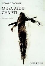 Missa Aedis Christi: SATB (Divisi) and Organ - Howard Goodall
