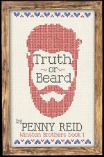 Truth or Beard (Winston Brothers Book 1) - Penny Reid
