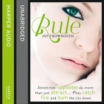 Rule: The Marked Men, Book 1 - Jay Crownover, Sophie Eastlake, Michael Rahhal