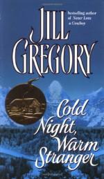 Cold Night, Warm Stranger - Jill Gregory