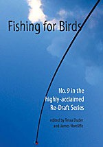 Fishing for Birds (Re-Draft, #9) - Tessa Duder, James Norcliffe