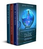 The Dark Queen Collection: Books 1-3 (Dark Queens) - Jovee Winters