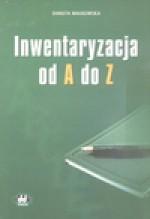 Inwentaryzacja od A do Z - Danuta Małkowska