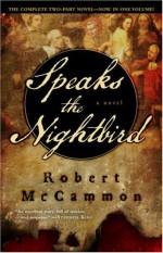 Speaks the Nightbird - Robert R. McCammon