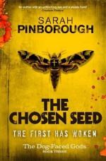 The Chosen Seed - Sarah Pinborough