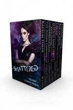 Shattered (A Paranormal Romance & Fantasy Anthology) - W.J. May, Chrissy Peebles