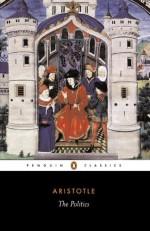 The Politics - Aristotle, T.A. Sinclair, Trevor J. Saunders